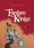 Anna Fink – Die Fanfare des Königs