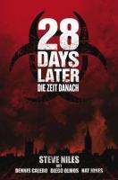 28 Day Later: Die Zeit danach