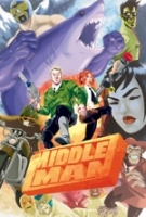 The Middle Man The Collected Series Indispensability