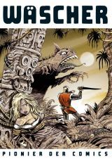 Cover von Wäscher – Pionier der Comics