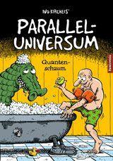 Paralleluniversum 2 – Quantenschaum