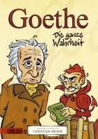 Goethe – Die ganze Wahrheit