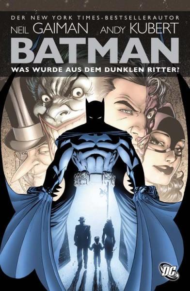 Batman – Was wurde aus dem Dunklen Ritter? – Cover