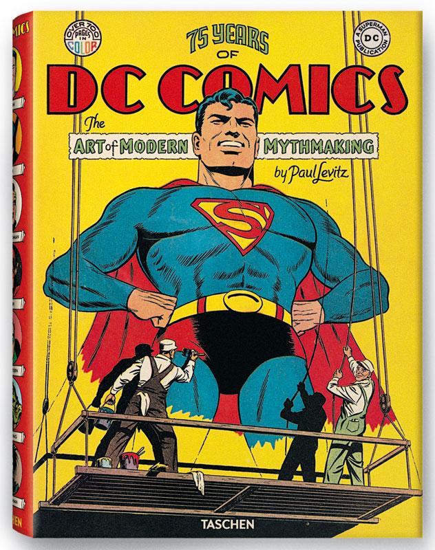 Cover von 75 Jahre DC Comics – The Art of Modern Mythmaking (Taschen Verlag)