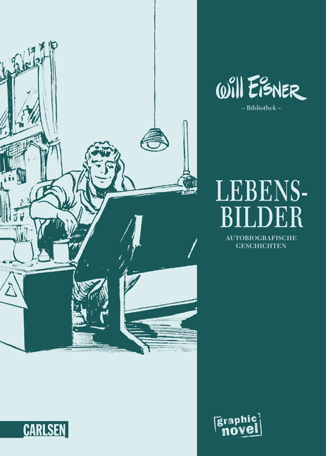 Will Eisner: Lebensbilder