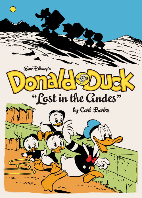 "Walt Disney's Donald Duck: ""Lost in the Andes"""