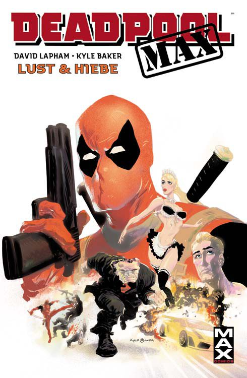 Max Comics 43: Deadpool: Lust & Hiebe