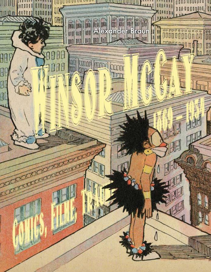 Winsor McCay (1869-1934): Comics, Filme, Träume