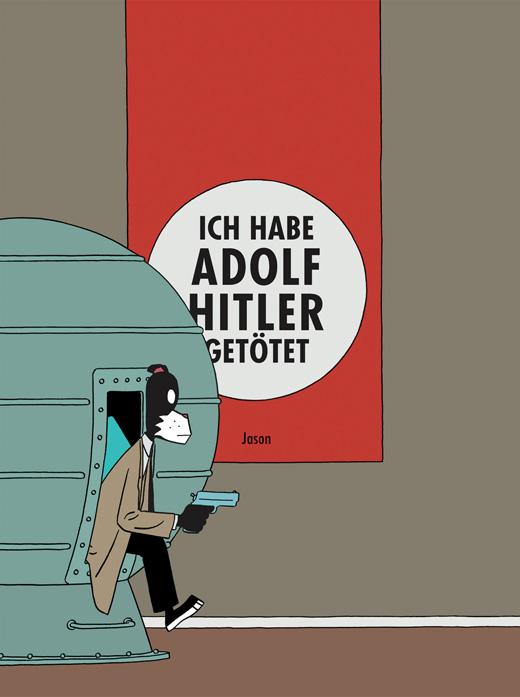 Cover Ich habe Adolf Hitler getötet
