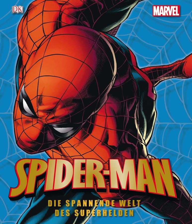 Cover Spider-Man: Die spannende Welt des Superhelden