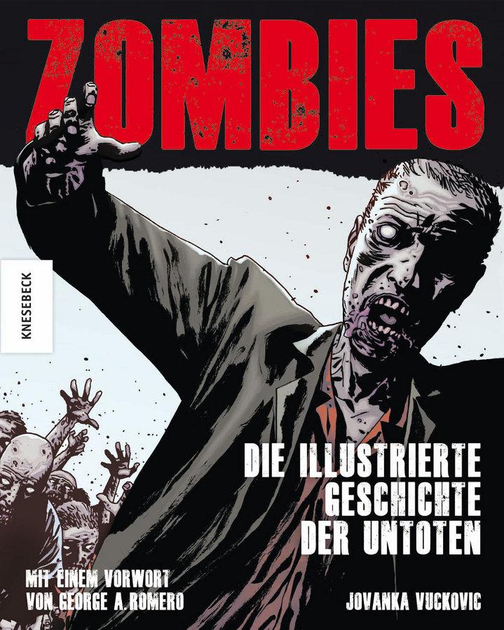 Cover Zombies – Die illustrierte Geschichte der Untoten