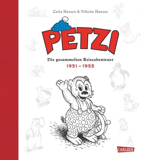 Petzi – Die gesammelten Reiseabenteuer 1