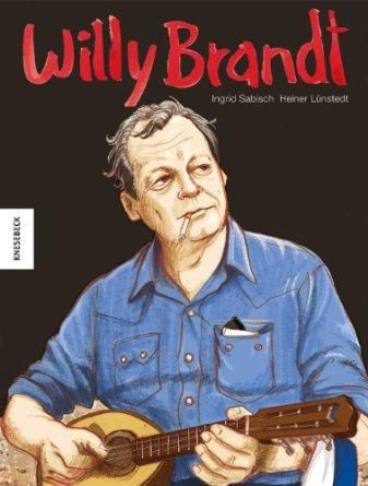 Willy Brandt – Sein Leben als Comic