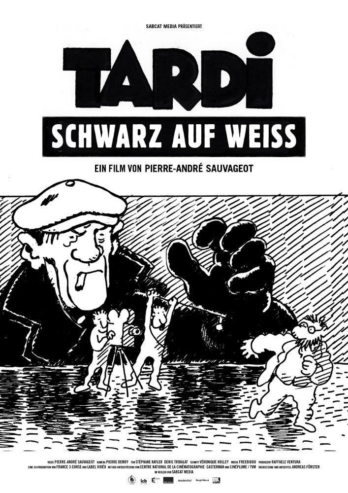 Filmplakat Tardi – Schwarz auf Weiß