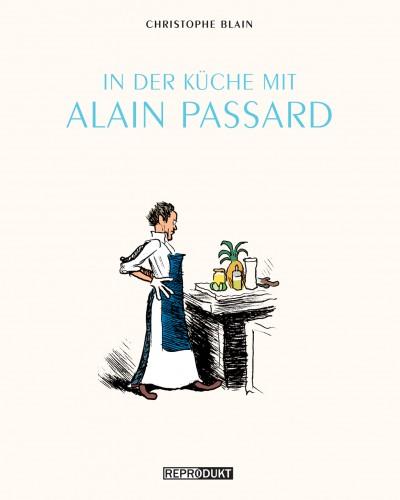 Cover In der Küche mit Alain Passard
