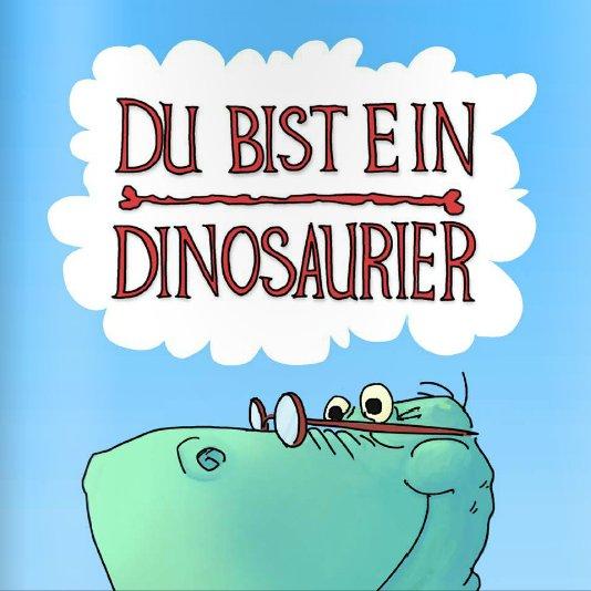 Cover Du bist ein Dinosaurier